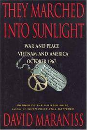 image of They Marched into Sunlight: War & Peace Vietnam & America October 1967.