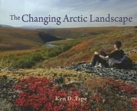 The Changing Arctic Landscape