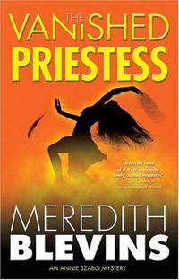 THE VANISHED PRIESTESS: An Annie Szabo Mystery