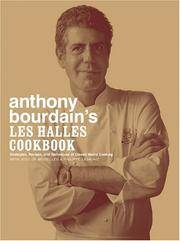 image of Anthony Bourdain's Les Halles Cookbook: Strategies, Recipes, and Techniques of Classic Bistro Cooking