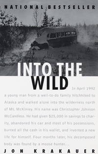 Into the Wild by Krakauer, Jon