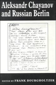 ALEKSANDR CHAYANOV AND RUSSIAN BERLIN (LIBRARY OF PEASANT STUDIES)