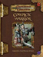 image of Complete Warrior (Dungeons & Dragons d20 3.5 Fantasy Roleplaying)