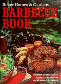 BETTER HOMES AND GARDENS: BARBECUE BOOK