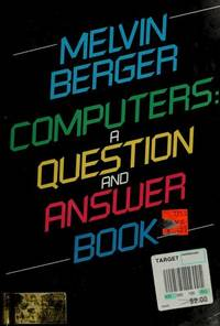 image of Computers: A Question and Answer Book