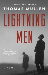 Lightning Men (Darktown #2) by  Thomas Mullen - Paperback - 2018 - from Travelin' Storyseller and Biblio.com