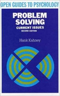 Problem Solving : Current Issues. SECOND EDITION.