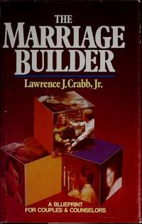 The Marriage Builder  A Blueprint for Couples and Counselors