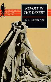 Revolt in the Desert (Wordsworth Military Collection) by T. E. Lawrence - Paperback - July 1998 - from Sorensen Books : Your Vancouver Island Bookshop (SKU: X122)