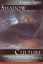 SHADOW CULTURE : Psychology and Spirituality in America