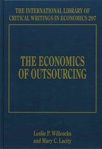 The Economics of Outsourcing (The International Library of Critical Writings in Economics; 297)