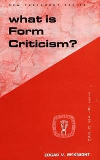 What is Form Criticism? by  Edgar McKnight - Paperback - 1969 - from Neil Shillington: Bookdealer & Booksearch and Biblio.com