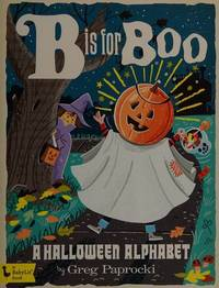 B Is for Boo: A Halloween Alphabet (BabyLit)