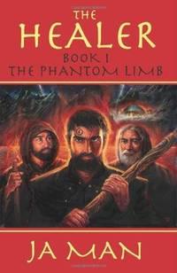The Healer Book 1: The Phantom Limb