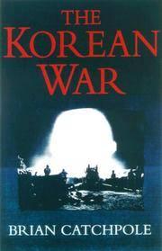 THE KOREAN WAR 1950-1953