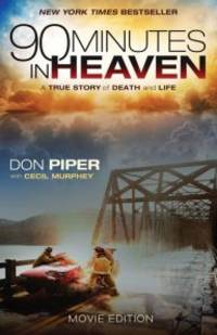 image of 90 Minutes in Heaven: A True Story of Death and Life