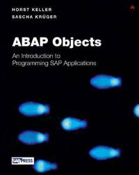 ABAP Objects: Introduction to Programming SAP Applications (SAP Press)