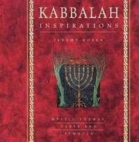Kabbalah Inspirations: Mystic Themes, Texts and Symbols (Inspirations Series)