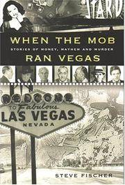 When the Mob Ran Vegas - Stories of Murder, Mayhem and Money