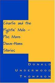 Charlie and the Fightin' Mule - Plus More Down-Home Stories