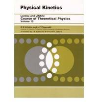 Physical Kinetics: Course of Theoretical Physics, Vol. 10