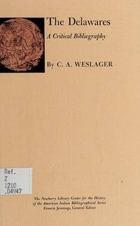 Delawares: A Critical Bibliography (Bibliographical series)