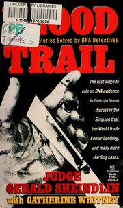 Blood Trail: True Crime Mysteries Solved by DNA Detectives