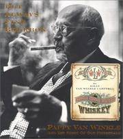 image of But Always Fine Bourbon : Pappy Van Winkle and the Story of Old Fitzgerald