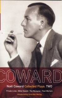 Coward Plays: 2: Private Lives; Bitter-Sweet; The Marquise; Post-Mortem (World Classics) (Vol 2) by  Noël Coward - Paperback - from Russell Books Ltd and Biblio.co.uk