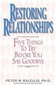 Restoring Relationships: 5 Things To Try Before You Say Goodbye