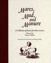 Mares, Mud, and Manure: A Collection of Poems for Horse Lovers