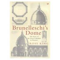 image of BRUNELLESCHI'S DOME - The story of the great cathedral in Florence