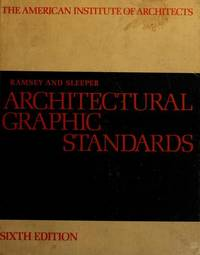 ARCHITECTURAL GRAPHIC STANDARDS FOR ARCHITECTS, ENGINEERS, DECORATORS, BUILDERS AND DRAFTSMEN. The Sixth Edition.