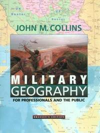 Military Geography for Professionals and the Public: For Professionals and the Public