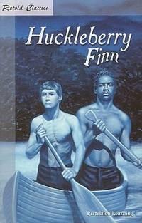 image of Huckleberry Finn (Retold Classics (Paperback))