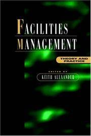 Facilities Management: Theory & Practice