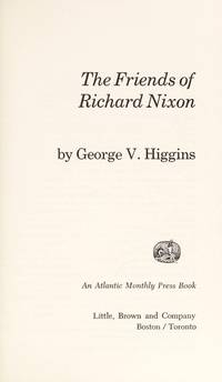 The friends of Richard Nixon