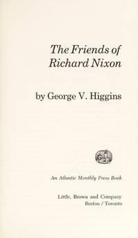 image of The friends of Richard Nixon