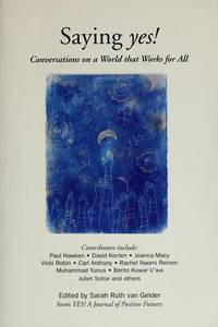 Saying Yes! Conversations on a World That Works for All