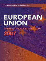 The European Union Encyclopedia And Directory, 2007