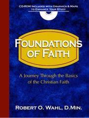 Foundations of Faith 101: A Journey Through the Basics of the Christian Faith (7-7)