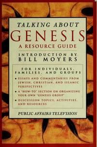 Talking about Genesis Moyers, Bill