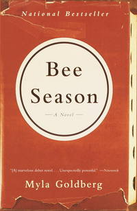 Bee Season by  Myla Goldberg - Paperback - 2001 - from Port Hole Books and Publishing (SKU: 014488)