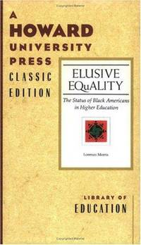 Elusive Equality: The Status of Black Americans in Higher Education