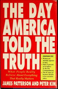 image of The Day America Told the Truth: What People Really Believe About Everything That Really Matters