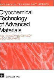 Cryochemical Technology of Advanced Materials (Materials Technology)