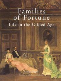 Families of Fortune: Life in the Gilded Age.