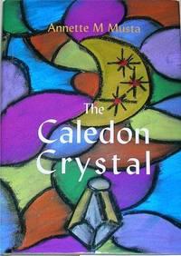 The Caledon Crystal