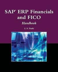 SAP® ERP Financials and FICO Handbook (The Jones and Bartlett Publishers Sap Book Series)