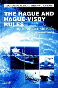 Hague and Hague Visby Rules (Lloyd's List Practical Guides)